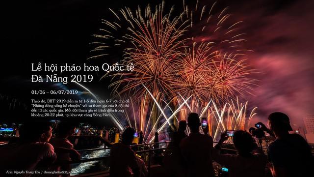 Những sự kiện hứa hẹn đầy hấp dẫn tại Đà Nẵng trong năm 2019 - Ảnh 7.