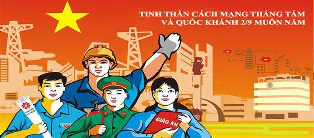 Tuyên truyền kỷ niệm Ngày Cách mạng tháng Tám thành công và Ngày Quốc khánh Việt Nam - Ảnh 1.