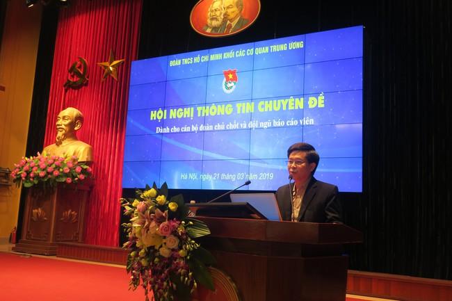 Hội nghị thông tin chuyên đề dành cho cán bộ Đoàn chủ chốt và đội ngũ báo cáo viên - Ảnh 1.