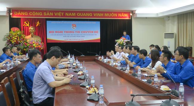 Hội nghị thông tin chuyên đề dành cho cán bộ Đoàn chủ chốt, báo cáo viên và nhà báo trẻ Khối các Cơ quan Trung ương - Ảnh 2.