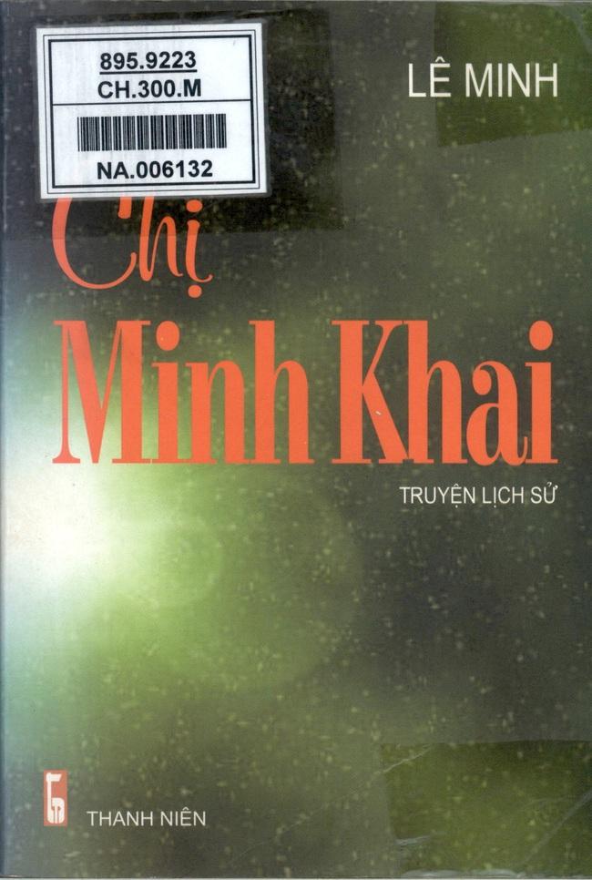 Giới thiệu một số cuốn sách nhân Kỷ niệm 110 năm Ngày sinh đồng chí Nguyễn Thị Minh Khai - Ảnh 1.