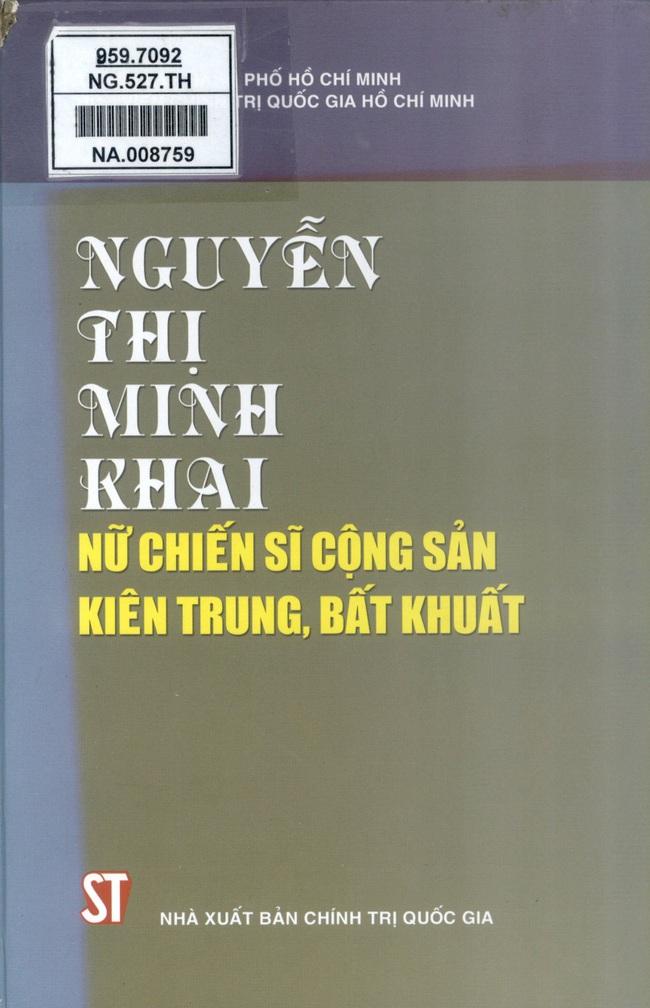 Giới thiệu một số cuốn sách nhân Kỷ niệm 110 năm Ngày sinh đồng chí Nguyễn Thị Minh Khai - Ảnh 2.