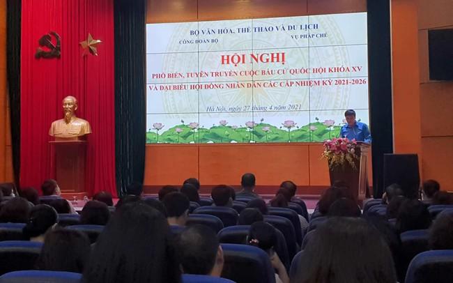 Công đoàn Bộ VHTTDL tổ chức Hội nghị phổ biến, tuyên truyền về bầu cử Quốc hội và đại biểu Hội đồng nhân dân các cấp - Ảnh 1.