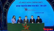 Lễ phát sóng chính thức Kênh truyền hình Văn hoá - Du lịch (Vietnam Journey)