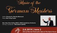 Trình diễn những tác phẩm đặc sắc của ba nhà soạn nhạc vĩ đại người Đức tại Việt Nam