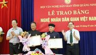 Quảng Ninh trao tặng danh hiệu Nghệ nhân Dân gian Việt Nam năm 2019
