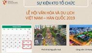 Lễ hội Văn hóa và Du lịch Việt Nam – Hàn Quốc 2019 sắp diễn ra tại TPHCM