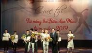 Trao giải Cuộc thi Tài năng trẻ Biên đạo Múa toàn quốc 2019