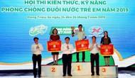 Bế mạc Hội thi kiến thức, kỹ năng phòng chống đuối nước năm 2019