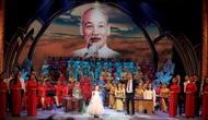 Ý nghĩa và nhiều cảm xúc trong chương trình nghệ thuật đặc biệt kỷ niệm 130 năm ngày sinh của Bác Hồ.