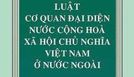 Triển khai toàn diện Luật Cơ quan đại diện Việt Nam ở nước ngoài