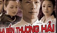 Hãng phim Hội Nhà văn ra mắt bộ phim Vượt qua bến Thượng Hải