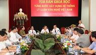 """Tọa đàm khoa học: """"Từng bước xây dựng hệ thống lý luận văn nghệ Việt Nam"""""""