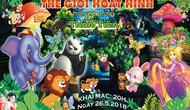"""""""Thế giới hoạt hình trong khu rừng thần tiên"""" chương trình xiếc hấp dẫn dành tặng thiếu nhi"""