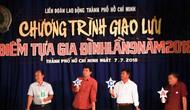 """TP. Hồ Chí Minh: Tổ chức chương trình giao lưu """"Điểm tựa gia đình"""""""