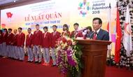 Toàn văn Bài phát biểu của Bộ trưởng Nguyễn Ngọc Thiện tại Lễ xuất quân Đoàn Thể thao Việt Nam tham dự ASIAD 18