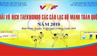 Bình Phước: Đăng cai tổ chức giải Vô địch Taekwondo các Câu lạc bộ mạnh quốc gia năm 2018