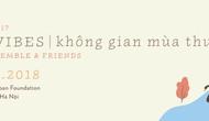 """Hòa nhạc """"Không gian mùa thu"""" với Hanoi Ensemble & Những người bạn"""