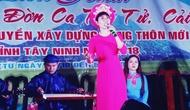 Tây Ninh: Tổ chức Liên hoan nghệ thuật Đờn ca tài tử cải lương các xã điểm xây dựng nông thôn mới