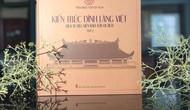Ra mắt cuốn sách về kiến trúc Đình làng Việt và Kiến trúc chùa Việt Nam