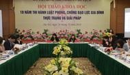 Tổ chức Hội nghị Tổng kết 10 năm thi hành Luật phòng, chống bạo lực gia đình