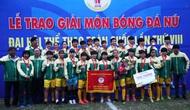 Đại hội Thể thao toàn quốc lần thứ VIII: Đội Bóng đã nữ Tp Hồ Chí Minh lên ngôi vô địch