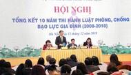 Hội nghị Tổng kết 10 năm thi hành Luật Phòng, chống bạo lực gia đình