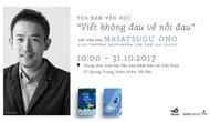 Giao lưu, trò chuyện với nhà văn Ono Masatsugu tại Hà Nội