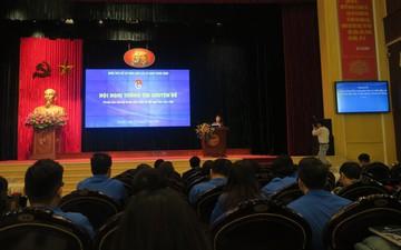 Hội nghị thông tin chuyên đề dành cho cán bộ Đoàn chủ chốt và đội ngũ báo cáo viên