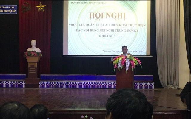 Trường Cao đẳng VHNT Việt Bắc tổ chức Hội nghị học tập, quán triệt triển khai thực hiện các nội dung Hội nghị lần thứ 8 BCH Trung ương Đảng khóa XII